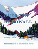 Over The Headwall, softcover