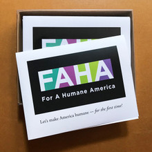"""FAHA """"For A Humane America"""" — Make America Humane for the First Time!  Box of ten A-2 sized cards with envelopes. Designed and printed in our home studio."""