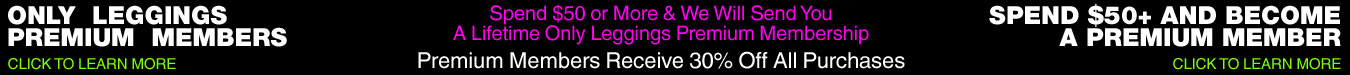 Only Leggings Premium Membership