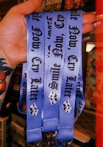 Smile Now, Cry Later Lanyard (Light Blue)