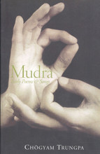 Mudra: Early Poems and Songs by Chogyam Trungpa
