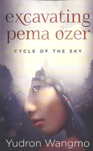 Excavating Pema Ozer