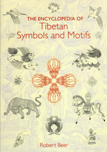 The Encyclopedia of Tibetan Symbols & Motifs