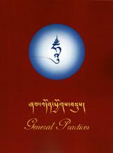 General Prayers: Supplications, Aspiration Prayers, and Dharma Protectors