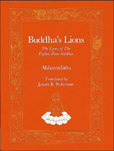 Buddha's Lions:  The Lives of The Eighty-Four Siddhas