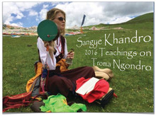 Troma Ngondro Teachings 2016 w/ Sangye Khandro