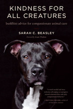 Kindness For All Creatures by Sarah C. Beasley