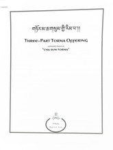 Three-Part Torma Offering (Cha Sum Torma)