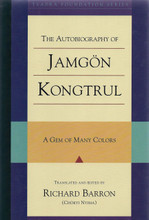 The Autobiography of Jamgon Kongtrul