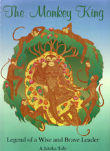 The Monkey King: Legend of a Wise and Brave Leader. A Jataka Tale, Illustrated by Sheila Johnson (Spiral Bound)