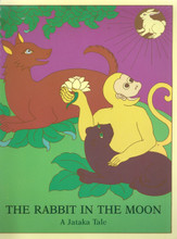 The Rabbit in the Moon. A Jataka Tale, illustrated by Rosalyn White (Spiral Bound)