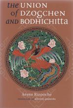 Union of Dzogchen and Bodhicitta