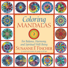 Coloring Mandalas 2: For Balance, Harmony, and Spiritual Well-Being by Susanne F. Fincher