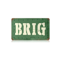 Brig Vintage Metal Sign Pasttime Signs