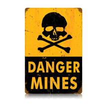 Danger Mines Vintage Metal Sign Pasttime Signs