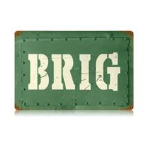 Brig Vintage Metal Sign Pasttime Signs PT-V418