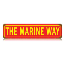 The Marine Way Vintage Metal Sign Pasttime Signs