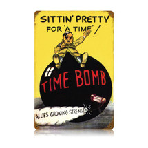 Time Bomb Vintage Metal Sign Pasttime Signs