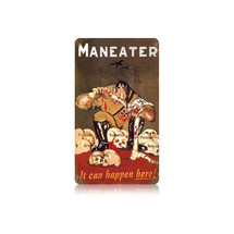 Man Eater Vintage Metal Sign Pasttime Signs
