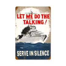 Serve In Silence Vintage Metal Sign Pasttime Signs