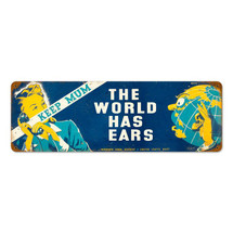 World Has Ears Vintage Metal Sign Pasttime Signs