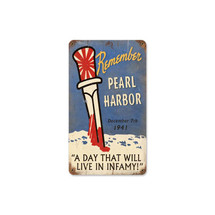 Remember Pearl Harbor Vintage Metal Sign Pasttime Signs