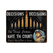 Decisions Decisions Pasttime Signs