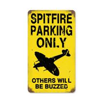 """""""Spitfire Parking"""" Vintage Metal Sign Pasttime Signs"""