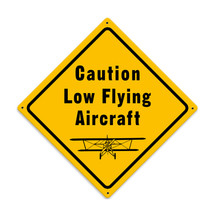 """Low Flying Aircraft"" Metal Sign Pasttime Signs"