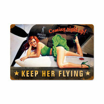 Keep Her Flying Vintage Metal Sign Pasttime Signs