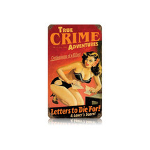 True Crime Vintage Metal Sign Pasttime Signs