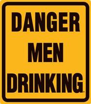 Danger Men Drinking Ande Rooney