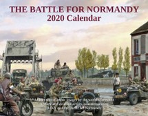 The Battle for Normandy Military Gallery Calendar by Robert Taylor, Anthony Saunders, Richard Taylor and Simon Smith
