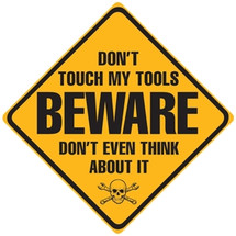"""Don`t Touch Tools"" Ande Rooney"