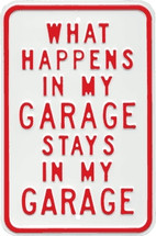 """What Happens in My Garage Stays in My Garage"" Ande Rooney"