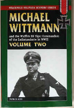 Book I and II by Michael Wittmann and the Waffen SS Tiger Commanders