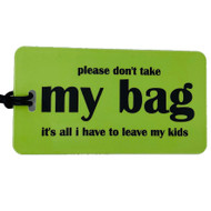 Luggage Tag- Boomer - it's all i have to  leave my kids