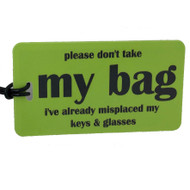 i've already misplaced my keys & glasses - Boomer Luggage Tag