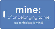 mine luggage tag - Inventive Travelware - Blue