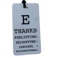 E THANKS FOR LIFTING THIS OFF THE CAROUSEL - Eye Chart Luggage Tag