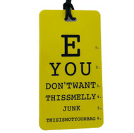E YOU DON'T WANT THIS SMELLY JUNK - Eye Chart Luggage Tag