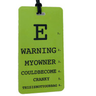 E MY OWNER MAY BECOME CRANKY - Eye Chart Luggage Tag