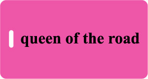 Luggage Tag -  Queen of the Road Fuchsia/Black- Inventive Travelware