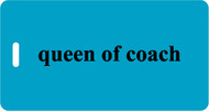 Queen of Coach - Luggage Tag - Turquoise
