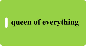 Queen of everything Luggage Tag - Lime