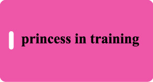 princess in training Luggage Tag - Fuchsia