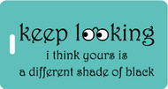 Luggage Tag -keep looking i think yours is a different shade of black
