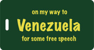 Luggage Tag- On My Way to Venezuela for some free speech
