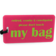 retired, cranky & constipated - Boomer Luggage Tag