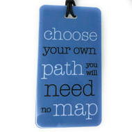 Choose your own path- Luggage Tag